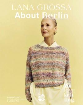 About Berlin Ausgabe 9 von Lana Grossa