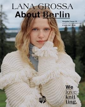 About Berlin Ausgabe 10 von Lana Grossa
